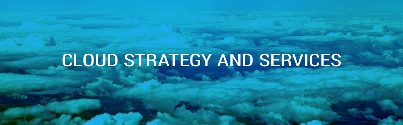 Cloud Strategy and Services